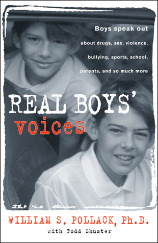 Real Boys: Rescuing Our Sons from the Myth of Boyhood